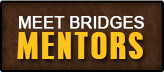 Meet Bridges Mentors