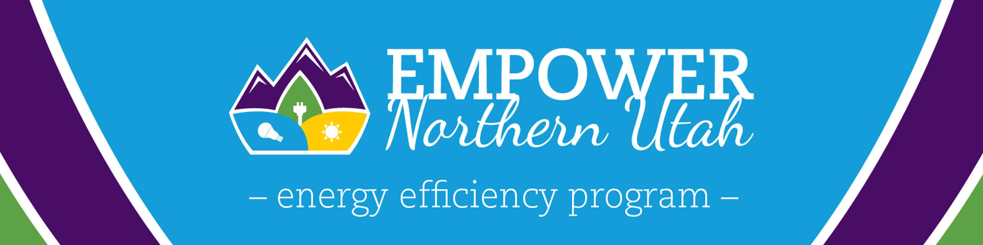 Empower Northern Utah - Energy Efficiency Program