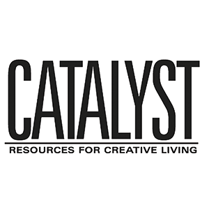 Catalyst Magazine: Resources for Creative Living
