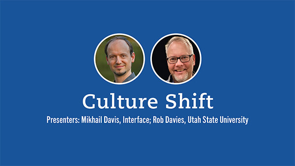 Culture Shift presented by Mikhail Davis and Rob Davies