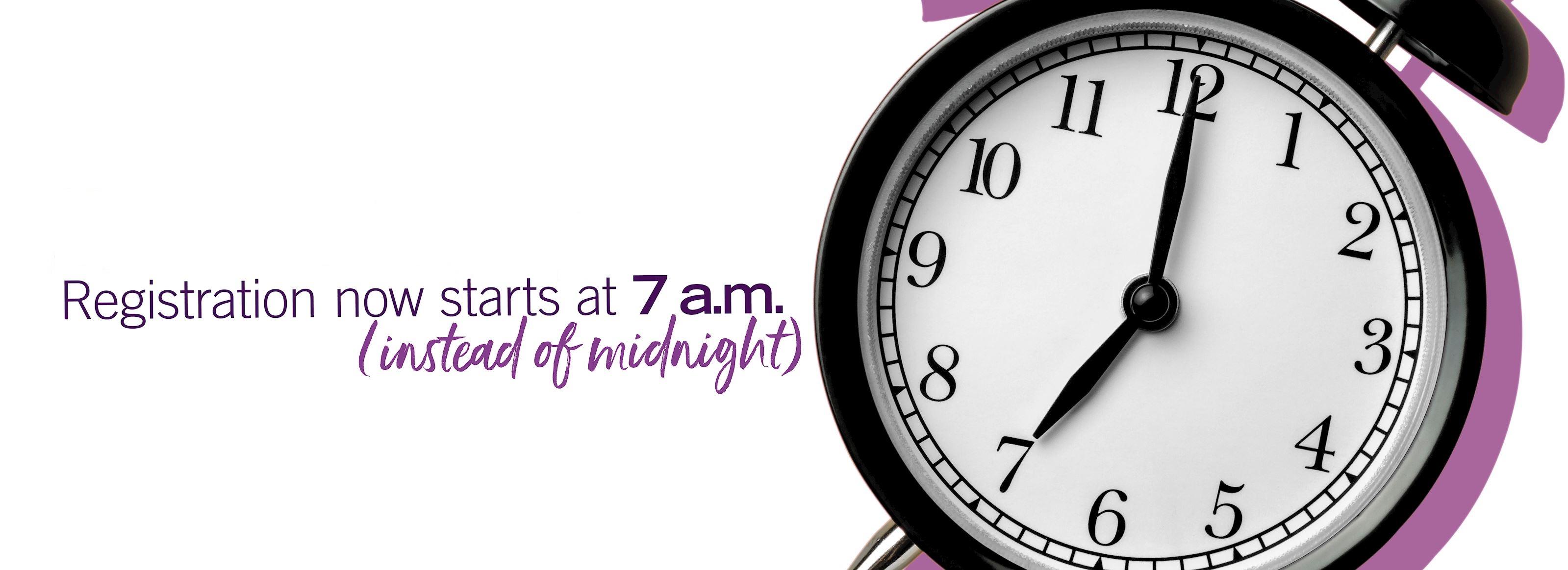 Registration starts at 7 A.M.