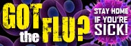 Got the flu? Don't come to school!