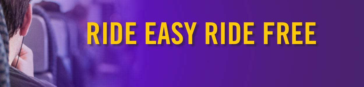 ride easy ride free