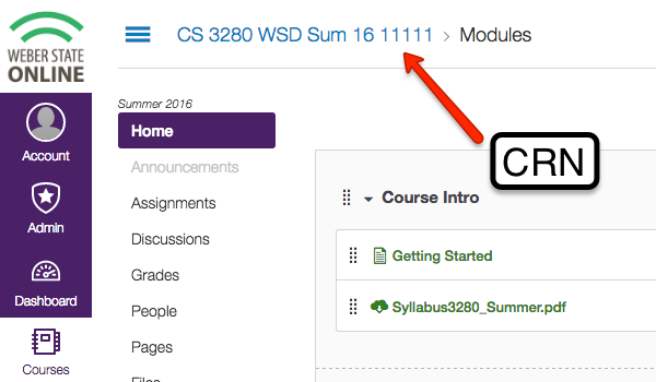 the crn in Canvas can be found near the beginning of the course page or on your dashboard