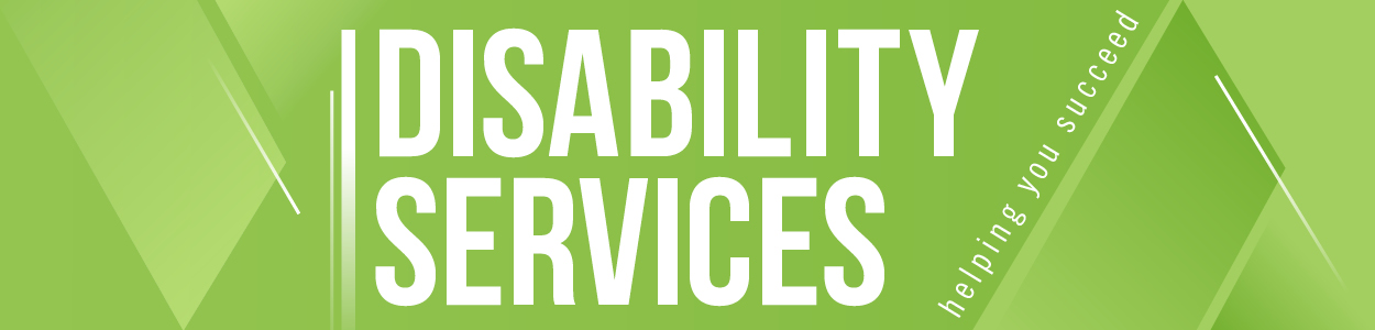 disability services: helping you succeed