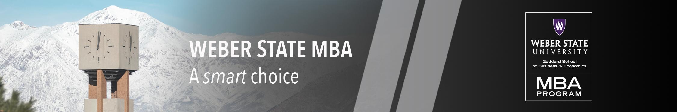Weber State MBA, a smart choice!