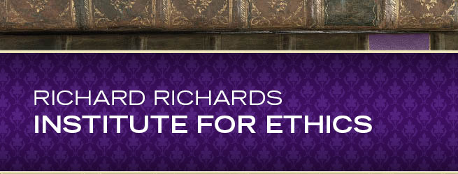 Richard Richards Institute for Ethics