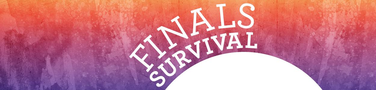 Finals Week Survival